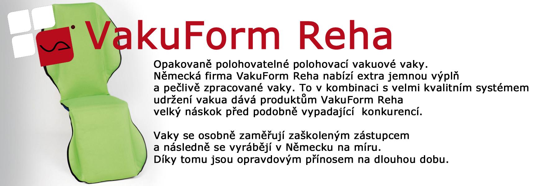VakuForm Reha